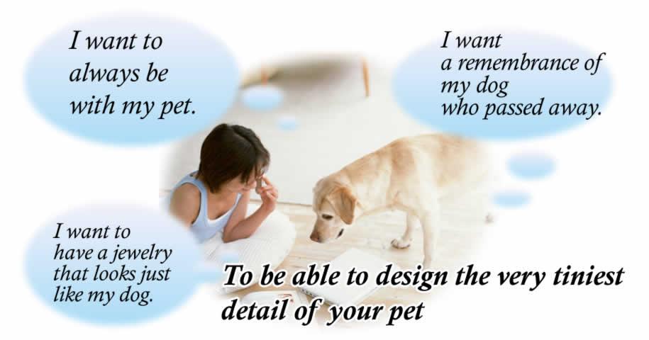 Order made Animal Jewelry.